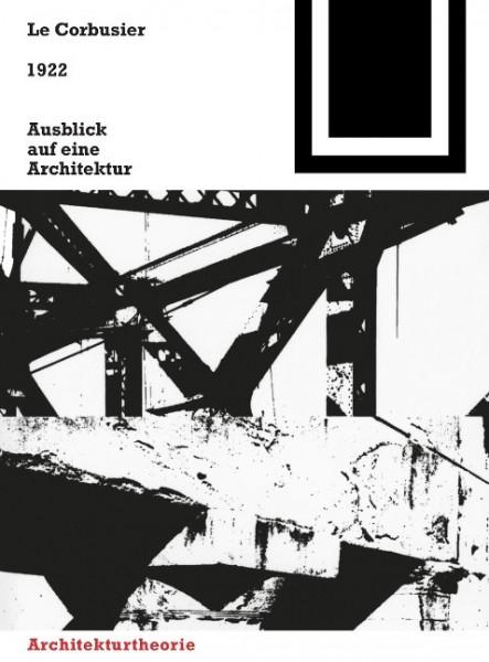 1922. Ausblick auf eine Architektur
