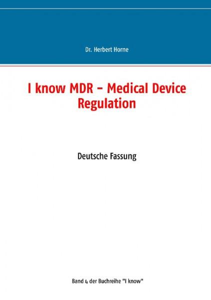 I know MDR - Medical Device Regulation