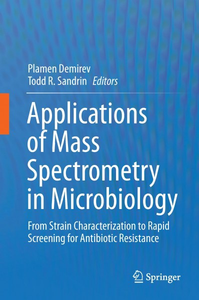 Applications of Mass Spectrometry in Microbiology
