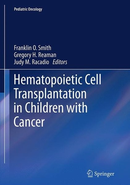 Hematopoietic Cell Transplantation in Children with Cancer (Pediatric Oncology)