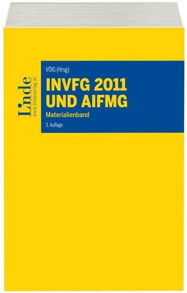 InvFG 2011 und AIFMG: Materialienband