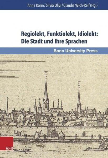 Regiolekt, Funktiolekt, Idiolekt: Die Stadt und ihre Sprachen