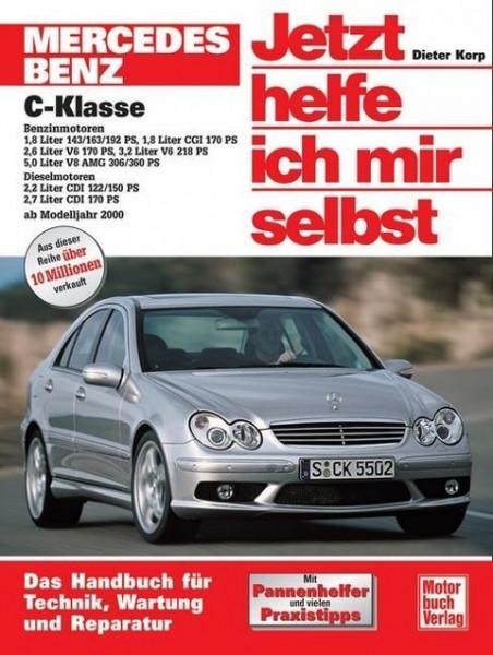 Mercedes C-Klasse. Jetzt helfe ich mir selbst. Ab Modelljahr 2000