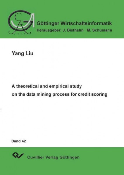 A theoretical and empirical study on the data mining process for credit scoring