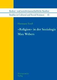 """""""Religion"""" in der Soziologie Max Webers"""