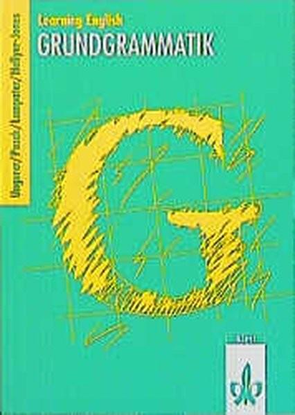 Learning English, Grundgrammatik, Ausgabe für Gymnasien