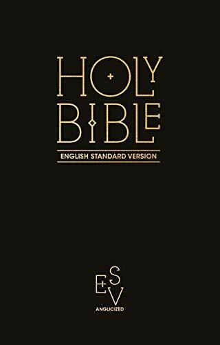 Holy Bible: English Standard Version (ESV) Anglicised Pew Bible (Black Colour)