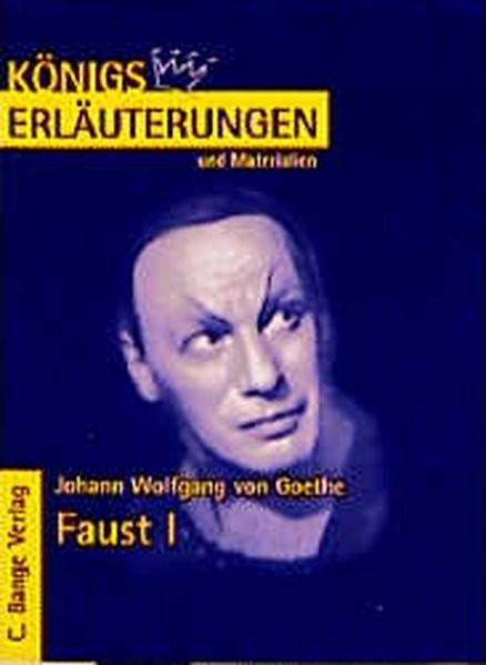 Königs Erläuterungen und Materialien, Bd.21, Faust I