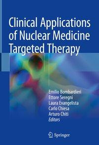 Clinical Applications of Nuclear Medicine Targeted Therapy