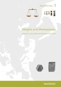 Weights and Marketplaces from the Bronze Age to the Early Modern Period