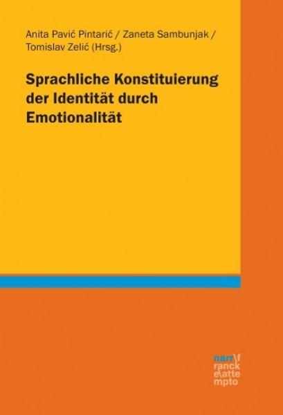 Sprachliche Konstituierung der Identität durch Emotionalität