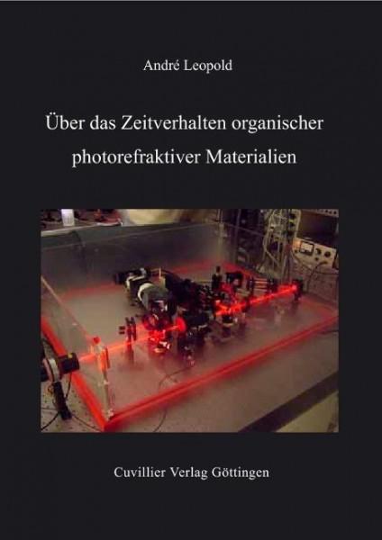 Über das Zeitverhalten organischer photorefraktiver Materialien