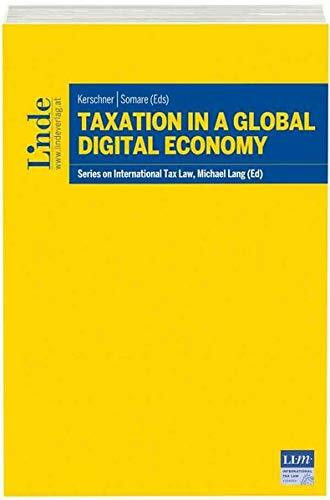 Taxation in a Global Digital Economy: Schriftenreihe IStR Band 107 (Schriftenreihe zum International