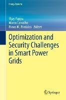 Optimization and Security Challenges in Smart Power Grids