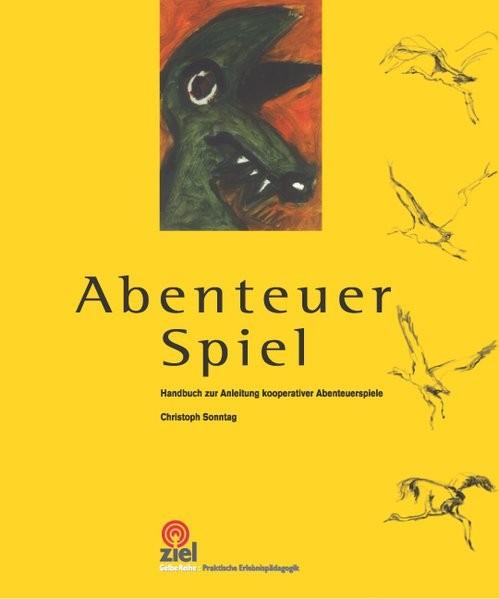 Abenteuer Spiel: Handbuch zur Anleitung kooperativer Abenteuerspiele