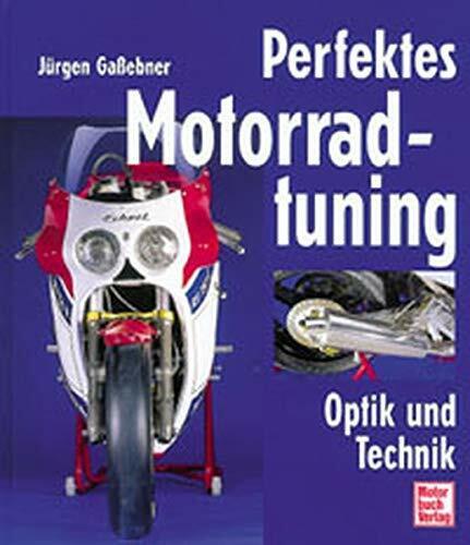 Perfektes Motorradtuning