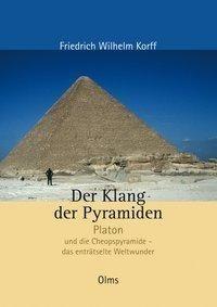 Der Klang der Pyramiden