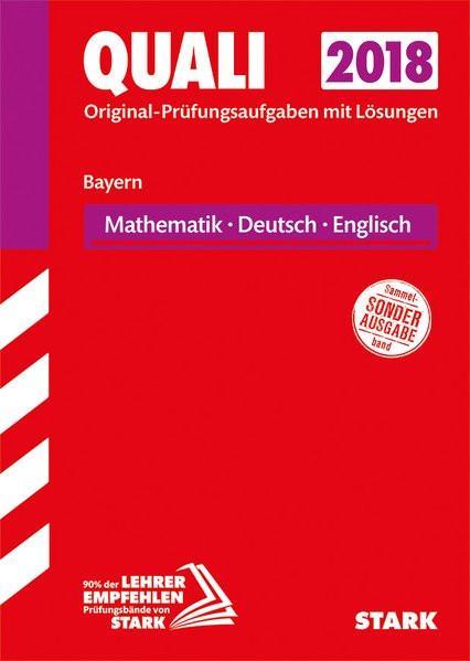 STARK Original-Prüfungen Quali Mittelschule - Mathematik, Deutsch, Englisch 9. Klasse - Bayern