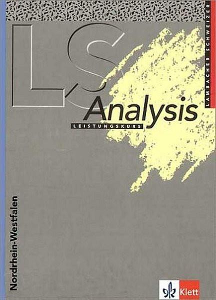 Lambacher Schweizer - Themenhefte / Analysis Leistungskurs. Ausgabe für Nordrhein-Westfalen