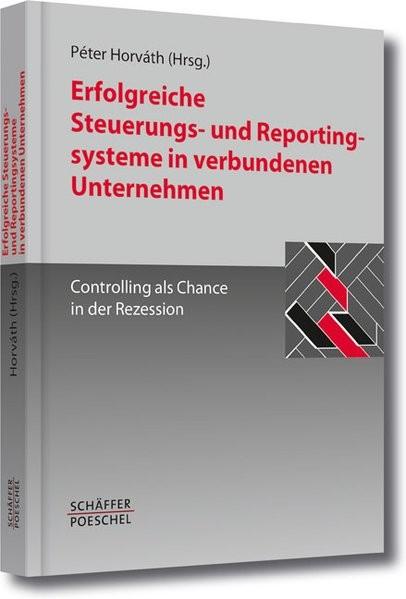 Erfolgreiche Steuerungs- und Reportingsysteme in verbundenen Unternehmen
