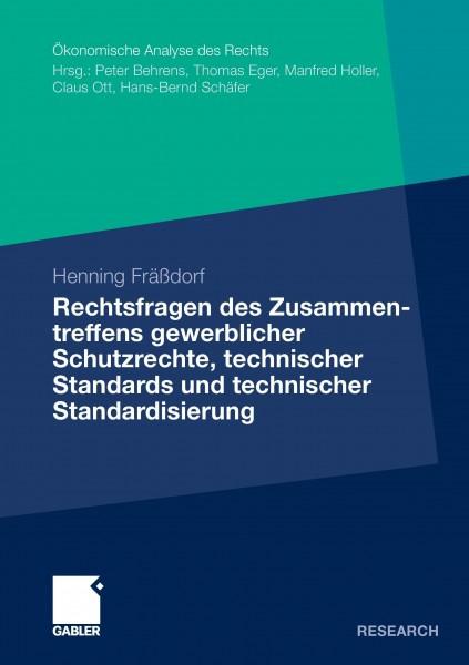 Rechtsfragen des Zusammentreffen gewerblichen Schutzrechte, technischer Standards und technischer St