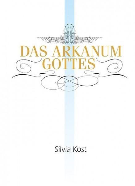 Das Arkanum Gottes