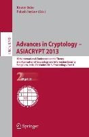 Advances in Cryptology -- ASIACRYPT 2013