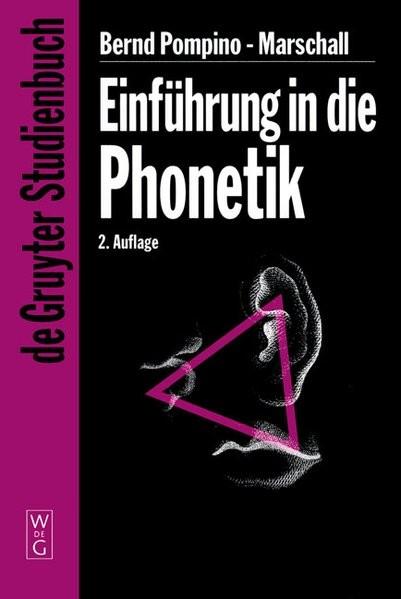Einführung in die Phonetik (De Gruyter Studienbuch)