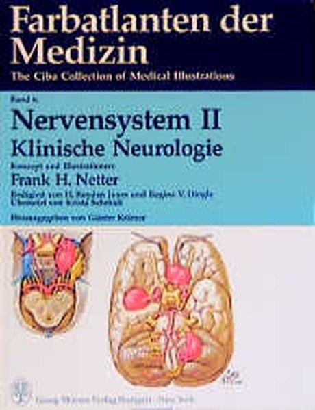 Farbatlanten der Medizin. The Ciba Collection of Medical Illustrations: Farbatlanten der Medizin, Bd