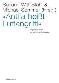 »Antifa heißt Luftangriff!«