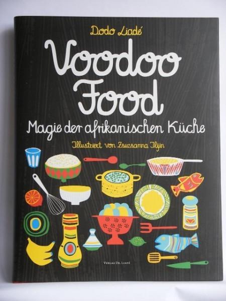 voodoofood Magie der afrikanischen Küche