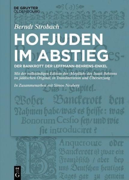 Hofjuden im Abstieg: Der Bankrott der Leffmann-Behrens-Enkel