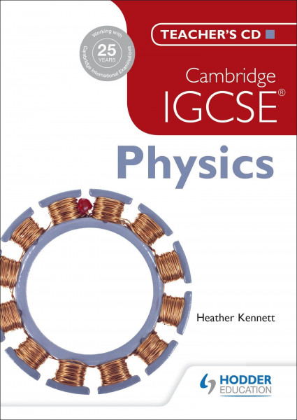 Cambridge IGCSE Physics: Teacher's CD-ROM