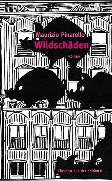 Wildschäden: Roman