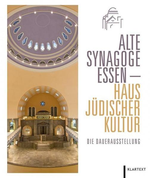 Alte Synagoge Essen - Haus Jüdischer Kultur