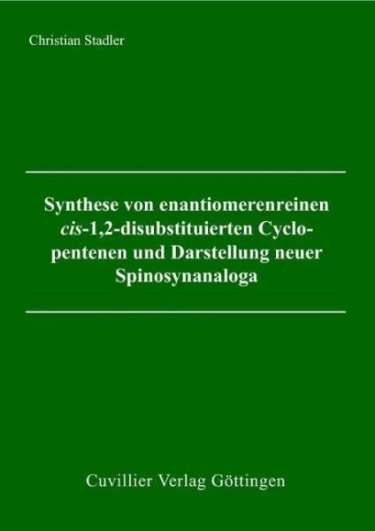 Synthese von enantiomerenreinen cis-1,2-disubstituierten Cyclopentenen und Darstellung neuer Spinosy