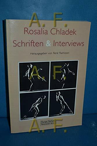 Rosalia Chladel - Schriften und Interviews