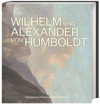 Wilhelm und Alexander von Humboldt