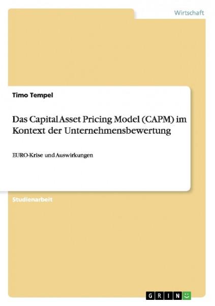 Das Capital Asset Pricing Model (CAPM) im Kontext der Unternehmensbewertung