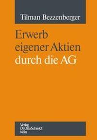 Erwerb eigener Aktien durch die AG