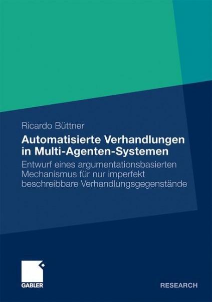 Automatisierte Verhandlungen in Multi-Agenten-Systemen