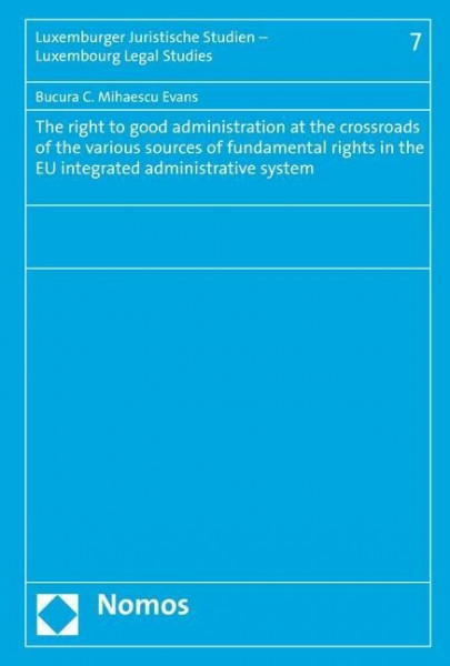 The right to good administration at the crossroads of the various sources of fundamental rights in t