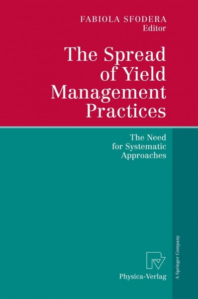 The Spread of Yield Management Practices