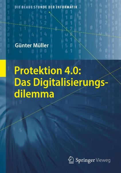 Protektion 4.0: Das Digitalisierungsdilemma