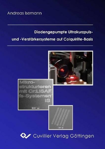 Diodengepumpte Ultrakurzpuls-Laser und -Verstärkersysteme auf Colquiriite-Basis