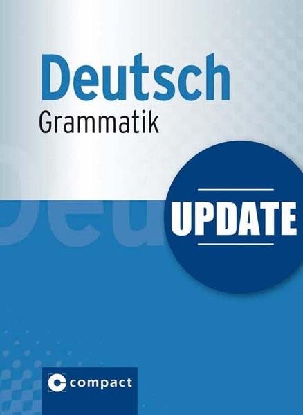 Update Deutsch Grammatik (Compact SilverLine): Die deutsche Grammatik im Pocket-Format