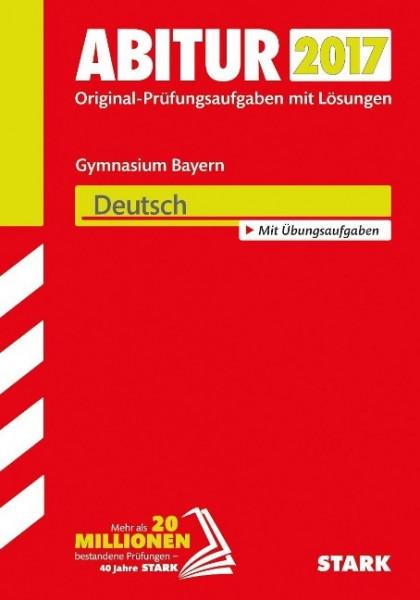 Abiturprüfung Bayern 2017 - Deutsch