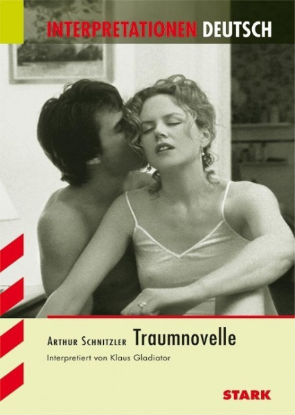 Traumnovelle. Interpretationshilfe Deutsch