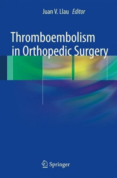 Thromboembolism in Orthopedic Surgery