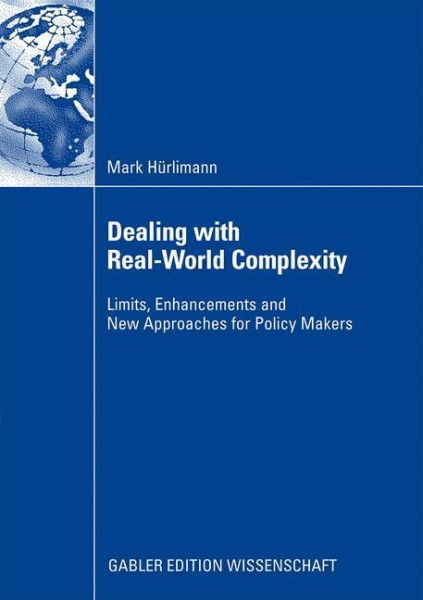 Dealing with Real-World Complexity
